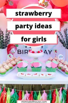 """Strawberry Party Ideas for a First Birthday If you are looking for a sweet first birthday party idea for your little lady, a strawberry themed """"Berry First Birthday"""" party is fun and simple to do. From sweet strawberries to fresh greens, reds and pinks. You will love these easy to recreate ideas! Planning a berry first birthday party is simple and fun.These ideas are perfect for a strawberry party with fun colors and sweet greenery. #springbirthday #firstbirthdayparty #strawberrybirthday Birthday Party Treats, 1st Birthday Party For Girls, 1st Birthday Party Decorations, Birthday Desserts, Birthday Ideas, Strawberry Shortcake Party, Bbq Party, Strawberries, First Birthdays"""