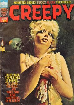 "Remember these ""CREEPY"" magazines from the 60's/70's? How funny...I had forgotten them."
