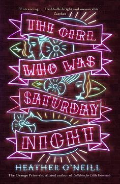 The Girl Who Was Saturday Night cover design by Leo Nickolls (Farrar, Straus and Giroux) Best Book Covers, Beautiful Book Covers, Typography Poster, Typography Design, Neon Led, Buch Design, Design Logo, Album Cover Design, Cool Books