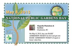 Magnolia and other gardens across the country will observe National Public Gardens Day on May 8. On that day, Magnolia is offering a discounted admission. Buy one general garden admission for $15 and get one free admission. This offer is only available with a coupon available from the American Public Gardens Association. Go to www.nationalpublicgardensday.org to download the coupon.