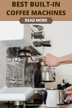 looking for a built-in coffee machine for your kitchen. Check our post, Here I listed the 5 best built-in espresso machines for you. Best Espresso Machine, Best Build, Coffee Machine, Building, Check, Kitchen, Cooking, Buildings, Kitchens