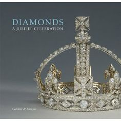 Published to celebrate Queen Elizabeth II's Diamond Jubilee, this accessible history explores the use of diamonds in works from personal and official jewellery and regalia to precious boxes and ceremonial swords.