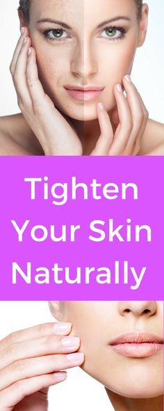 Tighten Your Skin Naturally