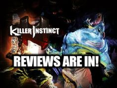 #KillerInstinct (Xbox One) - The Reviews Are In