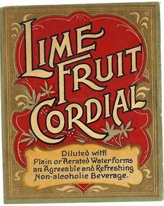 Items similar to Lime Fruit Cordial Vintage Label, on Etsy - workflow. Vintage Packaging, Vintage Labels, Vintage Ads, Vintage Posters, Fruit Packaging, Vintage Logos, Vintage Branding, Vintage Stuff, Vintage Typography