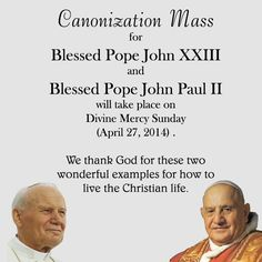 Canonization Mass happening for Blessed Pope John XXIII and Blessed Pope John Paul II on Divine Mercy Sunday 2014. Announced on Sept 30th.