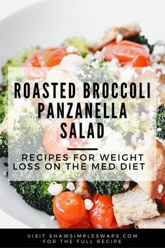 Roasted Broccoli Panzanella Salad - A Med Diet recipe that helps fuel weight loss and healthy habit building! Fresh Salad Recipes, Diet Recipes, Healthy Recipes, Mediterranean Diet Cookbook, Salad Dishes, Salads, Med Diet, Side Dish Recipes, Healthy Habits