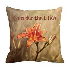Bible Verse: Consider the Lilies Pillows