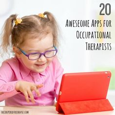 OCCUPATIONAL THERAPY: BEST APPS FOR KIDS Repinned by Apraxia Kids Learning. Come join us on Facebook at Apraxia Kids Learning Activities and Support- Parent Led Group. https://m.facebook.com/groups/354623918012507?ref=bookmark