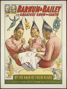 Barnum & Bailey greatest show on earth : By the hair of their heads