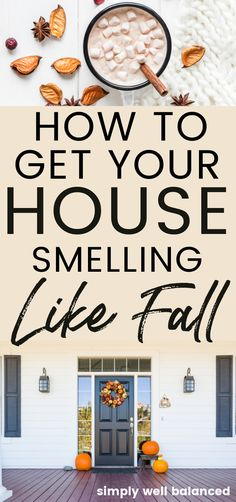 How to make your house smell like fall. Easy DIY ideas for potpourri, simmer pots, essential oils, natural candles and more. Non toxic home fragrance ideas for fall. Learn how to make your whole house smell like fall and pumpkin spice with these natural and non-toxic ideas. #fall #homefragrance #cozy House Smell Good, House Smells, Homemade Candles, Scented Candles, Fall Smells, Simmering Potpourri, Clean House Schedule, Natural Candles, Fall Home Decor