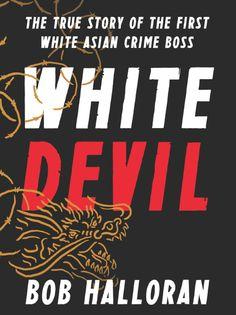 John Willis, il bianco che è finito a fare il boss della mafia cinese