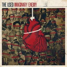 Imaginary Enemy/The Used  http://encore.greenvillelibrary.org/iii/encore/record/C__Rb1371814