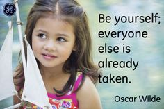Be yourself, everyone else is already taken. #Quotes #GEHealthcare