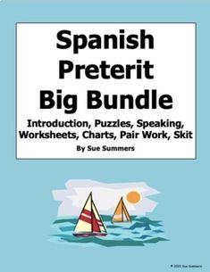 Spanish Preterit Big Bundle - Puzzles, Games, Worksheets, Skit, Pair Work & More