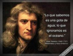 Citas Wise Quotes, Famous Quotes, Inspirational Quotes, Isaac Newton, Pretty Words, Cool Words, Cogito Ergo Sum, Quotes En Espanol, Simple Quotes