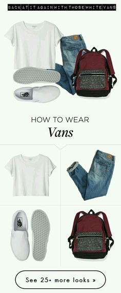 White vans outfit ideas   cute outfits