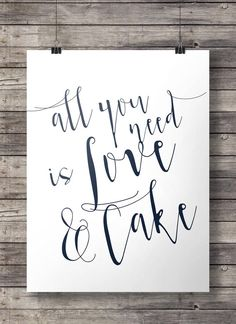 Printable artAll you need is love and cake calligraphy hand lettering typography black and white Inspirational Printable wall art All You Need Is Love, As You Like, Just For You, Brush Lettering Quotes, Hand Lettering, Hymn Quotes, Cake Drawing, Hd Cool Wallpapers, Travel Wall Art