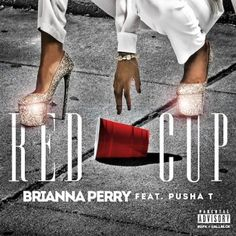 Brianna Perry | Red Cup | Ft. Pusha T | Audio - http://getmybuzzup.com/wp-content/uploads/2013/02/red-350x350.jpeg- http://gd.is/GX3VZg