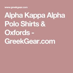 Alpha Kappa Alpha Polo Shirts & Oxfords - GreekGear.com