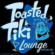"""I want to open up a """"toasted tiki!!"""""""