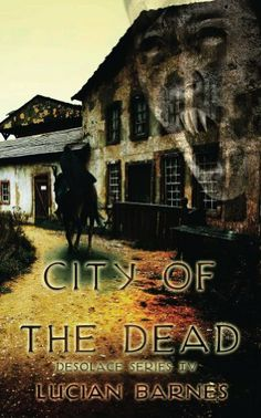 City of the Dead (Desolace) by Lucian Barnes, http://www.amazon.co.uk/dp/B00F63Y56Q/ref=cm_sw_r_pi_dp_Olmnsb1FCVNRB