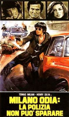 """Almost Human (1974) """"Milano odia: la polizia non può sparare"""" (original title) Stars: Tomas Milian, Henry Silva, Laura Belli ~ Director: Umberto Lenzi (aka """"The Death Dealer"""")"""