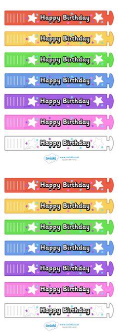 Twinkl Resources >> Wristband Awards- Happy Birthday >> Classroom printables for Pre-School, Kindergarten, Elementary School and beyond! Awards, Behavior, Wristbands