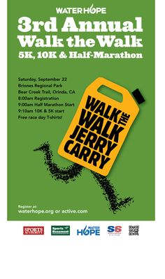 Follow the link to sign up now!    http://www.active.com/half-marathon/orinda-ca/water-hopes-walk-the-walk-jerry-carry-5k-10k-and-half-marathon-2012
