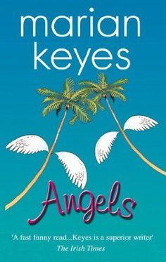 Angels.   Author:  Marian Keyes