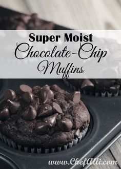 No more dry, crumbly muffins! This recipe for Super Moist Chocolate-Chip Muffins is perfect every time. #moistmuffins #chocolatechipmuffins #chocolatecake