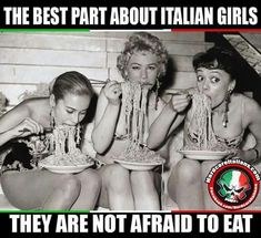 The best part about Italian girls they are not afraid to eat