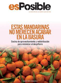 Revista esPosible: ESTAS MANDARINAS NO MERECEN ACABAR EN LA BASURA