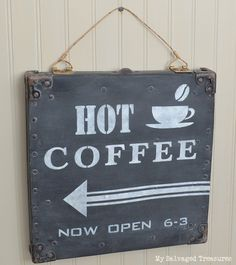 Hot Coffee Sign with Old Sign Stencils, by My Salvaged Treasures. Honestly, this vintage lid turned coffee sign is perfection as is. The only thing someone mentioned it needed was to have this little coffee shop open Hot Coffee, Coffee Shop, Coffee Time, Funky Junk Interiors, Sign Stencils, Old Signs, Coffee Signs, Recycled Art, Cool Diy Projects