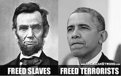 One Republican President freed slaves. One Democrat President freed terrorists. Oh, the irony... #tcot #pjnet - (39) Twitter