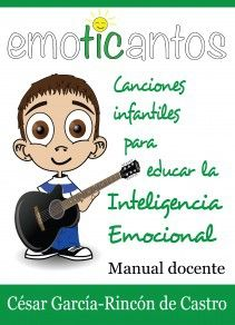 Emoticantos: canciones infantiles para educar la Inteligencia Emocional - Manual Docente Emotional Intelligence, Speech Therapy, Musicals, Homeschool, Knowledge, Teacher, Education, Feelings, Youtube