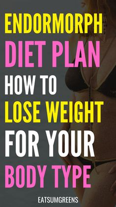 Weight Loss Meals, Best Weight Loss Foods, Diet Plans To Lose Weight, Fast Weight Loss, How To Lose Weight Fast, Drop Weight Fast, Endomorph Diet, Pin On, How To Plan