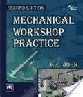 Free download MECHANICAL WORKSHOP PRACTICE Book