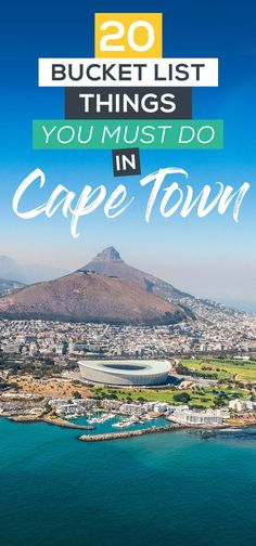 20 Bucket List Things to do Cape Town