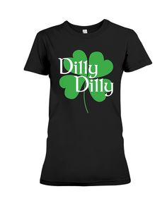 e4d5688f851 Dilly St. Patrick's Day Clover Funny Beer Holiday T-Shirt. Drinking Holiday  T-Shirt. Four Leaf Clover Irish Holiday Short Sleeve Shirt for Adult, Men,  ...
