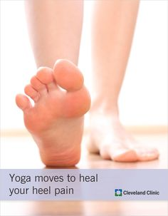 Use these #yoga moves to manage your heel pain. #PlantarFasciitis #heelpain #feet