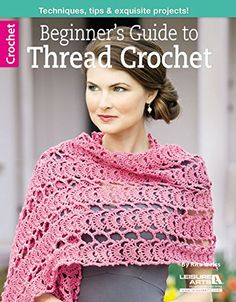 Beginners Guide to Thread Crochet Leisure Arts Crochet >>> More info could be found at the image url.Note:It is affiliate link to Amazon.