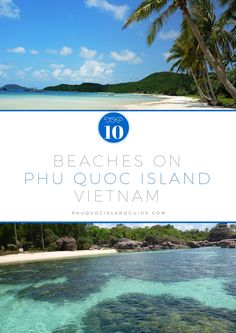 The best Phu Quoc beaches found on Vietnam's largest island!  #phuquoc #vietnam #phuquocisland #asia #beaches #travel