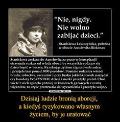 Dzisiaj ludzie bronią aborcji, a kiedyś ryzykowano własnym życiem, by je uratować – Poland History, Actions Speak Louder Than Words, True Memes, Shakira, Sentences, Texts, Motivational Quotes, Writer, Sad