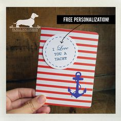 I Love You a Yacht Personalized Note Cards Set by PickleDogDesign, $10.00