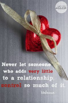 Quotes about Relationships - Simply Stacie.   Another quote I need to live by. Learn them early and walk away when you can with no regrets.