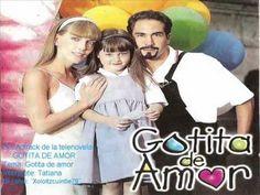 GOTITA DE AMOR - TELEVISA/SBT