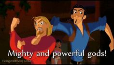 "When you flex in the mirror after working out: | 20 Quotes From ""The Road To El Dorado"" For Everyday Life"