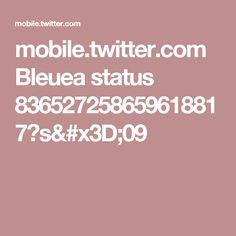 mobile.twitter.com Bleuea status 836527258659618817?s=09