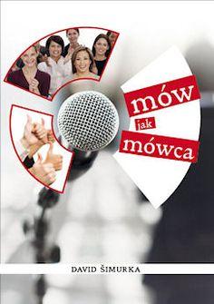 Hovor ako hovorca (David Simurka a kolektiv) Public Speaking, Website, Creative, Petra, Decoration, Pictures, Dekoration, Decorating, Deco